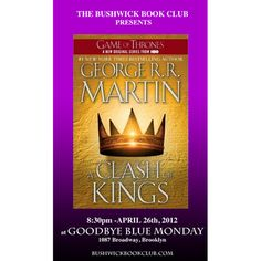Bushwick Book Club presents A Clash of Kings, by The Bushwick Book Club