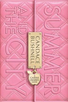 Summer and the City (Carrie Diaries Series #2)
