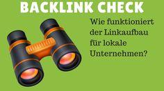 Backlink check   Wie funktioniert der Linkaufbau für lokale Unternehmen
