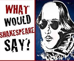 What Would Shakespeare Say?  A Fun Introduction to Any Shakespeare Unit #classic #theatre