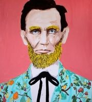 "Ashley Longshore ""Abraham Lincoln With Yellow Beard And Gucci Suit""."