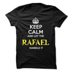 RAFAEL KEEP CALM Team - #tee time #sweater dress. SECURE CHECKOUT => https://www.sunfrog.com/Valentines/RAFAEL-KEEP-CALM-Team-56805171-Guys.html?68278