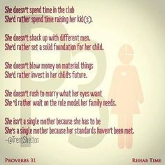 ...She isn't a #SingleMother because she has to be, she's a single mother because her standards haven't been met.