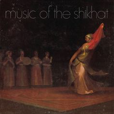 Music from the Shikhat | ghostcapital
