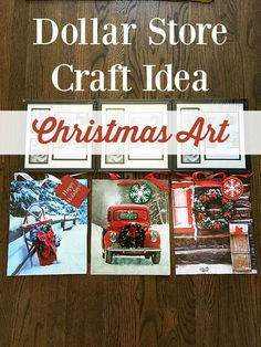 Awesome Dollar Store Christmas art for $2 each