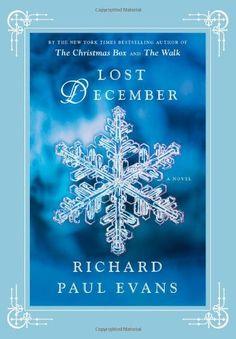 Lost December: A Novel by Richard Paul Evans http://www.amazon.com/dp/1451628005/ref=cm_sw_r_pi_dp_XJvnub1FV3Y9T