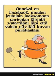 Onneksi on Facebook,... - HAUSK.in