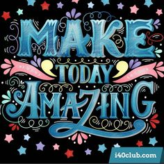 Make today amazing. Hand drawn vintage illustration with hand lettering. This illustration can be used as a print on t-shirts and bags or as a poster. Typography Quotes, Typography Inspiration, Typography Letters, Art Quotes, Life Quotes, Inspirational Quotes, Typography Poster, Motivational, Brush Lettering