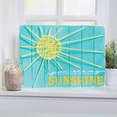 You Are My Sunshine Sign Idea   This DIY sign is the perfect way to brighten up any room, and it also makes a thoughtful handmade gift. #DIY