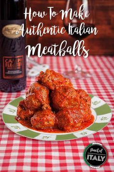 How To Make Authentic Italian Homemade Meatballs In A Succulent Tomato Sauce