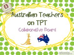A collaborative board for Teachers-Pay- Teachers Products created by Australian Sellers on TPT. Aussie teachers: this gives you a chance to buy Aussie Made Products. Sellers: reply to this pin or email me at sarahannescreativeclassroom@yahoo.com to be added to this collaborative board. Put as many products up as often as you like :) Happy Pinning!