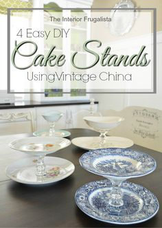 Easy DIY Tiered Cake Stands using four sets of Vintage China | The Interior Frugalista