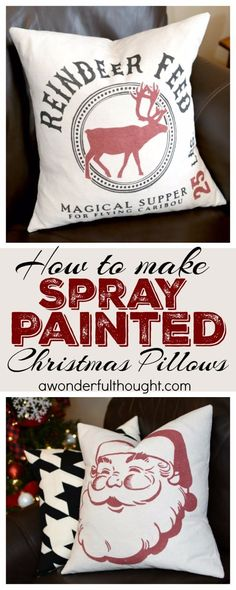 Make your own DIY spray painted Christmas pillows. Check out this tutorial to see how to do it, stencil cut files are included! Noel Christmas, Rustic Christmas, Christmas Ornaments, Christmas Lights, Amazon Christmas, Christmas Island, Christmas Sewing, Christmas Music, Christmas Christmas