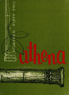 Athena Yearbook, 1952    click image to see the entire yearbook