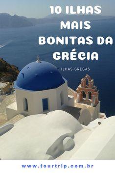 As 10 ilhas mais bonitas da Grécia #grecia #ilhasgregas #dicasilhasgregas #europa