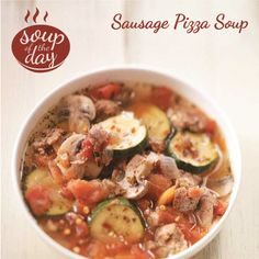 Sausage Pizza Soup Recipe from Taste of Home -- shared by Beth Sherer of Milwaukee, Wisconsin