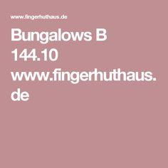 Bungalows B 144.10 www.fingerhuthaus.de