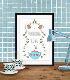 "Quote artwork print: ""I F#@& love tea"" inspirational art print, art print, quote art, wall art, kitchen art print, quote print, tea print on Etsy, $15.00"