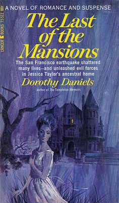 Dorothy Daniels - The Last of the Mansions. Vintage gothic paperback book art / artwork / cover