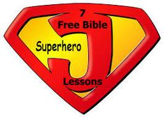FREE - Seven fun Super Hero Kids Bible Lessons! Great for kid's personal Bible study time, family worship, children's church or children's sermon, etc!  Also has links to longer lessons for groups like Sunday School!