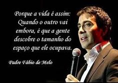 17 Melhores Imagens De Pe Fabio De Melo Pretty Quotes Truths E