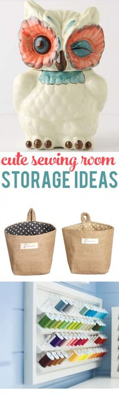 Cute and Clever Storage Ideas for your Craft or Sewing Room!