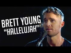"Brett Young's Raw Cover of ""Hallelujah"" Will Make You Melt - YouTube"