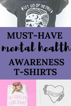 78a683b9e Posters, tattoos and ribbons all form part of a wide campaign to end the  stigma around mental illness and now t-shirt are ...