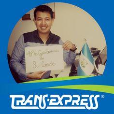 "Colaboradores TransExpress dicen:  ""#MeGustaGuatemala POR SU GENTE"" Daniel Amaya Vts. P.O.Box"