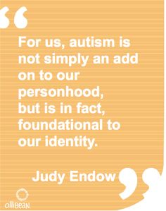 """Autistic"" or ""Person with Autism?"" Person First Attitude Trumps Language by Judy Endow"