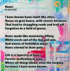 This poem emphasizes the importance of taking every hour and using it. Read more inspirational quotes, tip and poems.