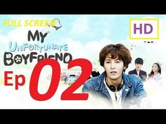 My Unfortunate Boyfriend Episode 2 Eng Sub - 나의 유감스러운 남자친구 Ep 2 [Full Sc...