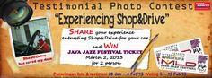 """Mulai tanggal 28 Januari sampai dengan 4 Februari 2013. Shop akan mengadakan event Testimonial Photo Contest dengan tema """"Experiencing Shop"""".    :) Hadiah utamanya 2 Tiket nonton konser Java Jazz Festival 2013. Mantap!!    Cek info detailnya di situs, fb dan twitter kami ya :D"""