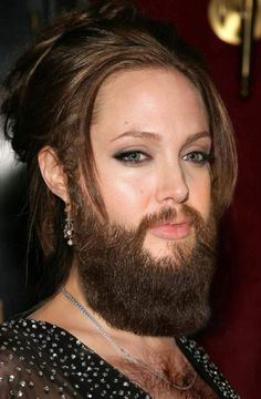 Female celebrities with beards: dang her she still looks good. LOL