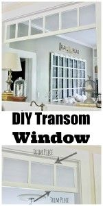 DIY:  Transom Window - the picture shows how easy this project is to do! This an easy & economical way to add detail to a room!