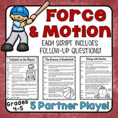 Force and Motion Partner Plays for 4th and 5th graders! Work on reading fluency while reinforcing science concepts including inertia, friction, potential and kinetic energy, and Newton's laws of motion.