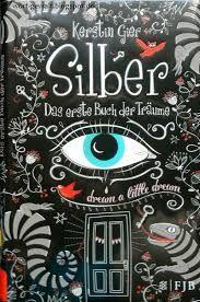 Silber das erste Buch der Träume - Kerstin Gier