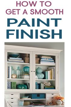 Learn How To Get A Smooth Finish On Any Paint Job You Have.