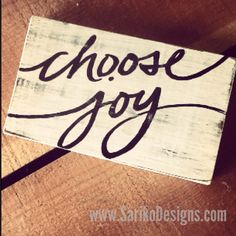 Small Hand painted 'choose joy' // on Reclaimed Wood by Sariko Designs on Etsy