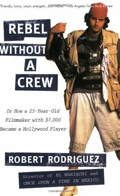 Rebel without a Crew: Or How a 23-Year-Old Filmmaker With ...,http://www.amazon.com/dp/0452271878/ref=cm_sw_r_pi_dp_L90ltb13DW5KPJ2C