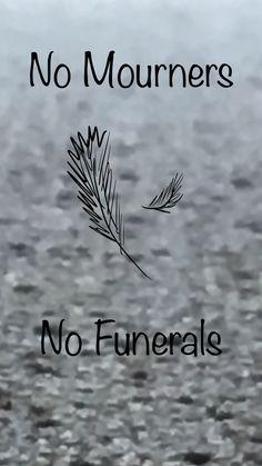 No Mourners No Funerals