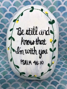 Rock Painting Ideas Discover Be still and know that Im with you hand painted rock sealed in resin Psalm Bible verse Christian Art unique gift idea Be still and know that Im with you hand painted rock Rock Painting Patterns, Rock Painting Ideas Easy, Rock Painting Designs, Painted Rocks Craft, Hand Painted Rocks, Painted Garden Rocks, Christian Paintings, Christian Art, Christian Easter