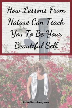 Sometimes we take nature for granted and look past the beauty. Pay attention to the lessons from nature and use them to be who you are meant to be. Nature quotes and affirmations. Self Image, Nature Quotes, My Spirit, Aging Gracefully, Positive Mindset, Pay Attention, Helpful Hints, Affirmations, Spirituality
