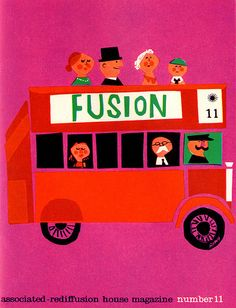 Maureen Roffey, cover of Fusion, house organ of Associated-Rediffusion Ltd., a British commercial TV network. From Graphis Annual 60/61.