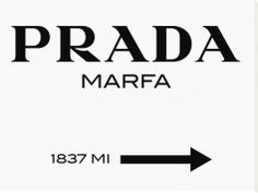 "Prada Marfa Sign. Stretched canvas print from the Artist Production Fund's ""Works We Love"" collection on Art.com: http://www.art.com/me/APF"