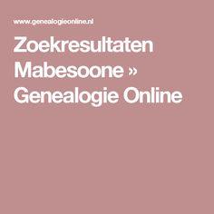 Zoekresultaten Mabesoone » Genealogie Online