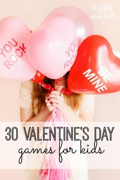 We love these 30 awesome Valentine's Day games for kids- get them involved on the big holiday.
