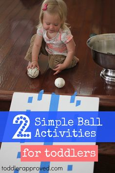 Toddler Approved!: Two Simple Ball Activities for Toddlers. What are some of your toddlers other simple favorite activities?