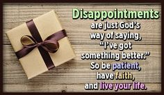 God ALWAYS has something better in store!