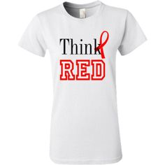 Think Red. Stroke Awareness. Personalized Women's T-Shirt.